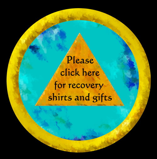 Click here for Alcoholics Anonymous / recovery / AA inspired t-shirts and gifts